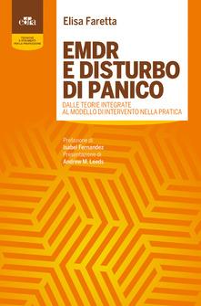 """Recensione """"EMDR e disturbo di panico"""" di E. Fasetta"""